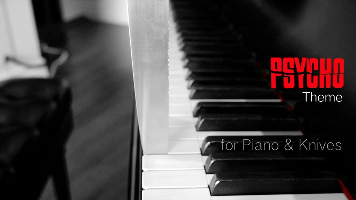 """Das Theme von """"Psycho"""" gespielt auf einem Piano… mit MESSERN!"""