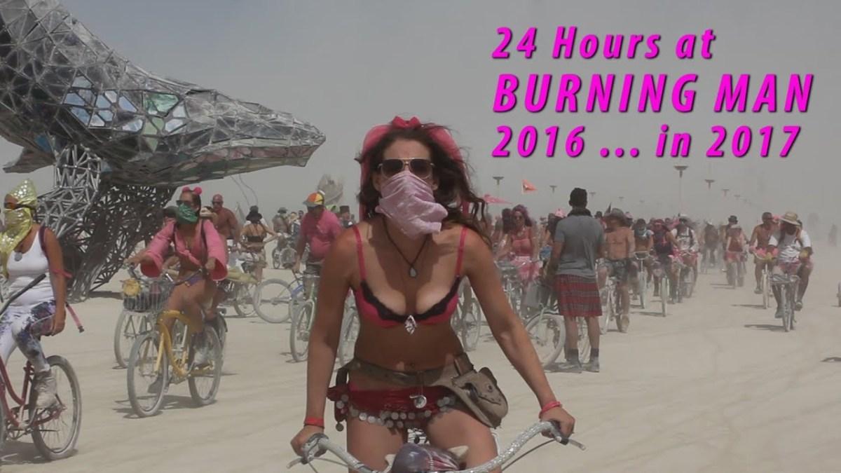 24 Stunden beim Burning Man 2016 in 90 Minuten