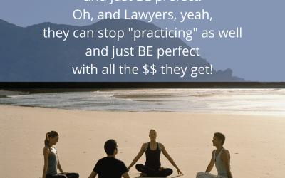Practice, Practice Practice