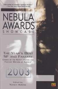 Nebula Awards Showcase 2003 edited by Nancy Kress