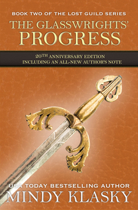 The Glasswrights' Progress by Mindy Klasky
