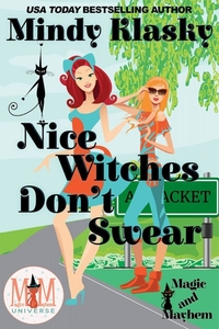 Nice Witches Don't Swear by Mindy Klasky