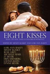 Eight Kisses, co-edited by Mindy Klasky