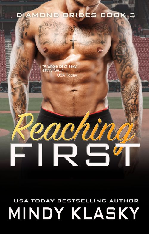 Reaching First by Mindy Klasky