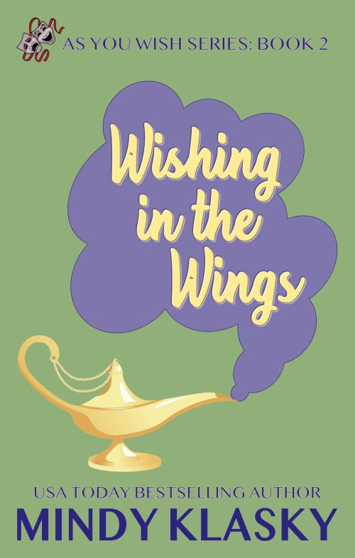 Wishing in the Wings by Mindy Klasky