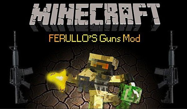 Ferullo's Guns Mod for Minecraft 1.6.2 and 1.6.4