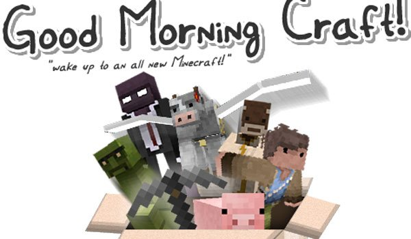 Good Morning Craft Texture Pack for Minecraft 1.7.2