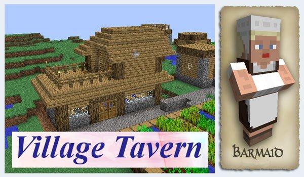 Village Taverns Mod for Minecraft 1.7.2 and 1.6.4