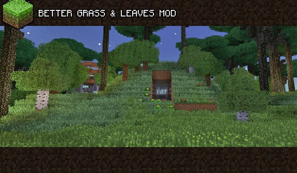 Better Grass and Leaves Mod for Minecraft 1.6.2 and 1.6.4