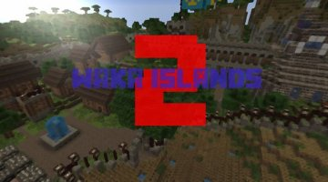 Waka Islands 2 Map for Minecraft 1.12 and 1.11