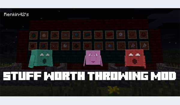 Stuff Worth Throwing Mod for Minecraft 1.7.2 and 1.7.10
