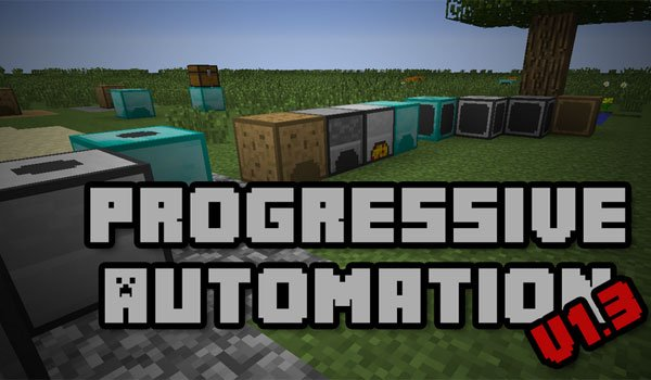 Progressive Automation Mod for Minecraft 1.7.2 and 1.7.10