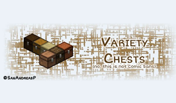 Variety Chests Mod for Minecraft 1.7.10