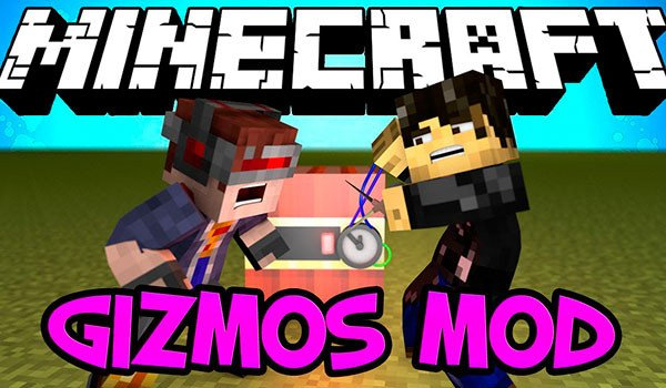 Gizmos Mod for Minecraft 1.7.2 and 1.7.10