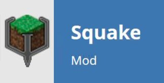 Squake Mod for Minecraft