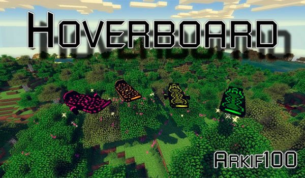 Arkif's Hoverboard Mod for Minecraft 1.7.10