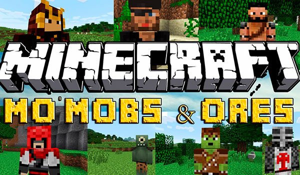 Mo' Mobs & Ores Mod for Minecraft 1.7.10