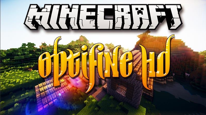 optifine hd mod for minecraft