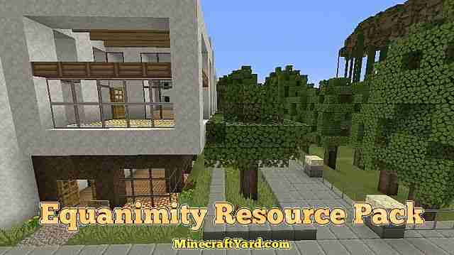 Equanimity Resource Pack 1.13.1/1.13/1.12.2/1.11.2