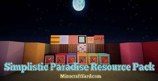 Simplistic Paradise Resource Pack 1.15.2/1.14.4/1.13.2/1.12.2