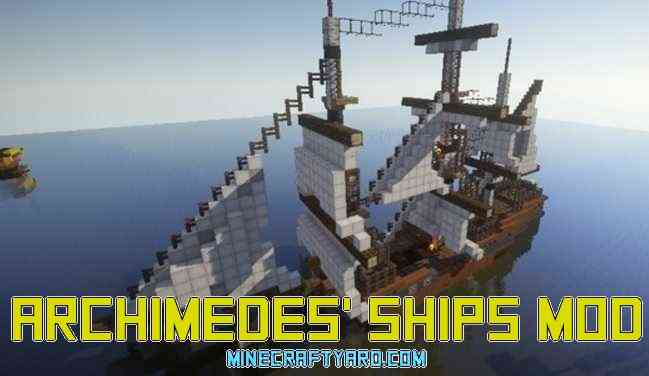 Archimedes' Ships Mod 1.16.5/1.15.2