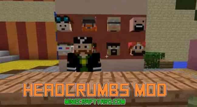 Headcrumbs Mod 1.14/1.13.2/1.12.2/1.11.2