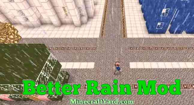 Better Rain Mod 1.16.2/1.16.1/1.15.2