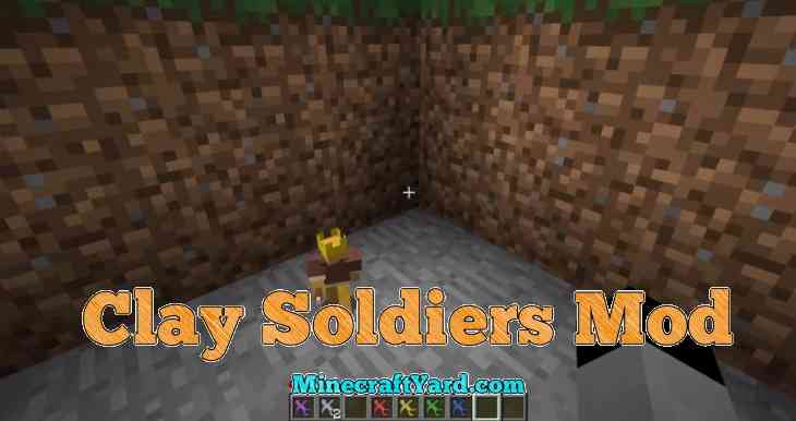 Clay Soldiers Mod 1.16.4/1.15.2