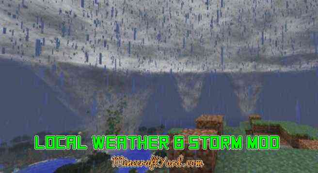 Local Weather & Storm Mod 1.16.2/1.16.1/1.15.2