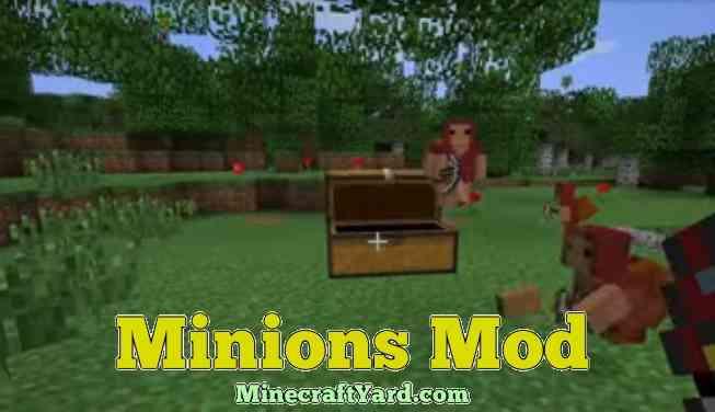 Minions Mod 1.14/1.13.2/1.12.2/1.11.2