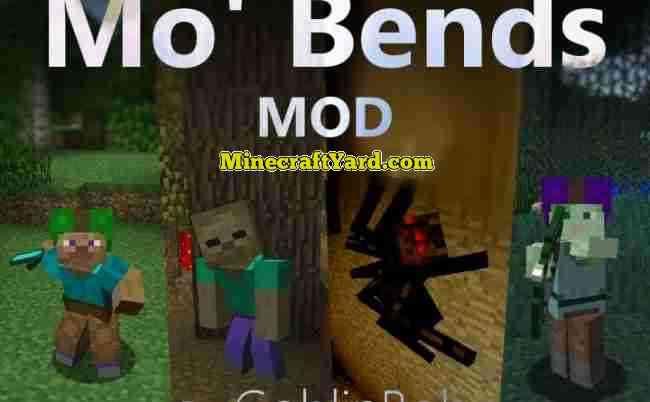 Mo Bends Mod 1.16.5/1.15.2