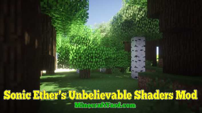 Sonic Ether's Unbelievable Shaders 1.14.4/1.13.2/1.12.2/1.11.2/1.10.2