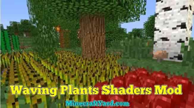 Waving Plants Shaders Mod 1.13.1/1.13/1.12.2/1.11.2