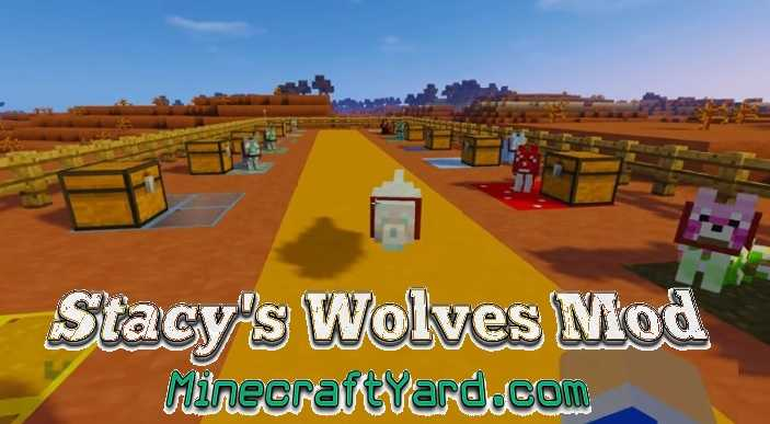 Stacy's Wolves Mod 1.14/1.13.2/1.12.2/1.11.2