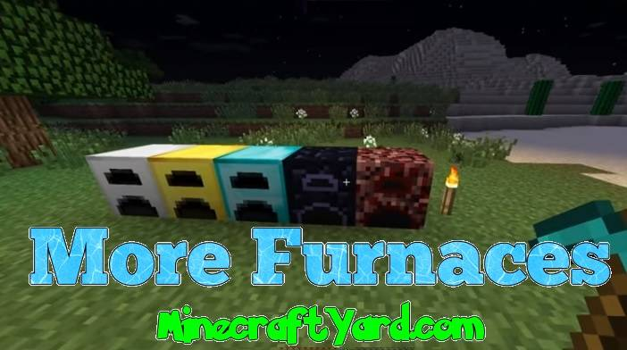 More Furnaces Mod 1.16.4/1.15.2