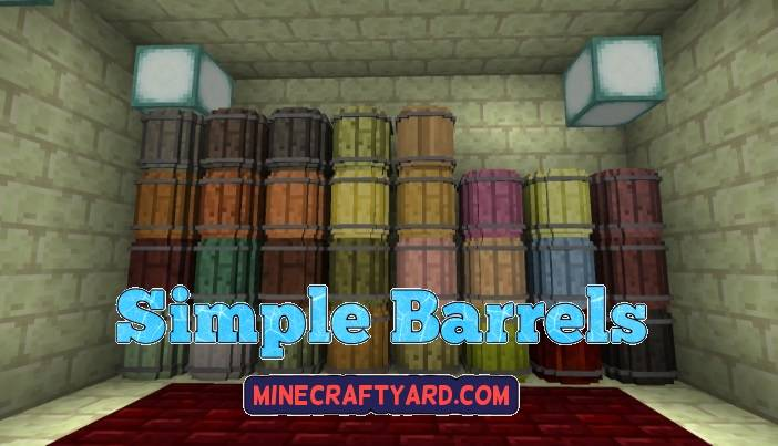 Simple Barrels Mod 1.14/1.13.2/1.12.2/1.11.2