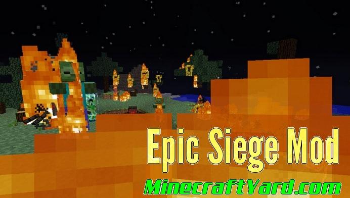 Epic Siege Mod 1.16.5/1.15.2