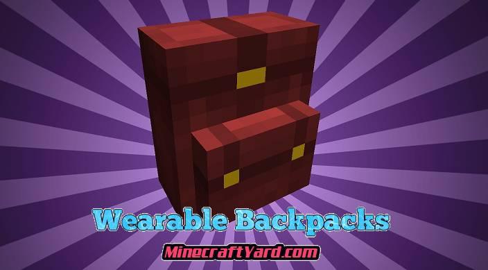 Wearable Backpacks Mod 1.16.4/1.15.2
