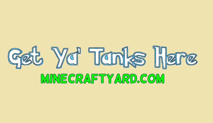 Get Ya' Tanks Here 1.16.5/1.15.2