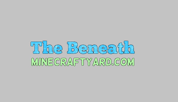 The Beneath Mod 1.14/1.13.2/1.12.2/1.11.2