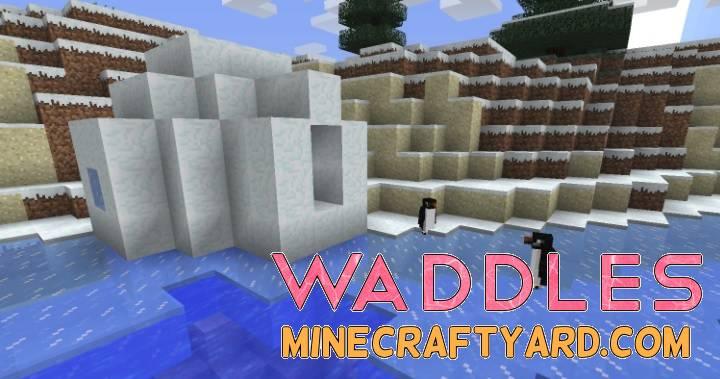Waddles Mod 1.15.2/1.14.4/1.13.2/1.12.2/1.11.2