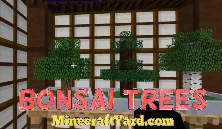 Bonsai Trees 1.15.2/1.14.4/1.13.2/1.12.2/1.11.2