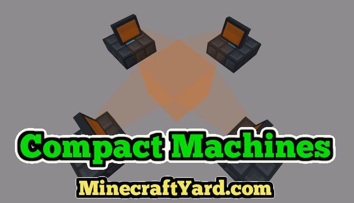 Compact Machines 1.14.3/1.13.2/1.12.2/1.11.2