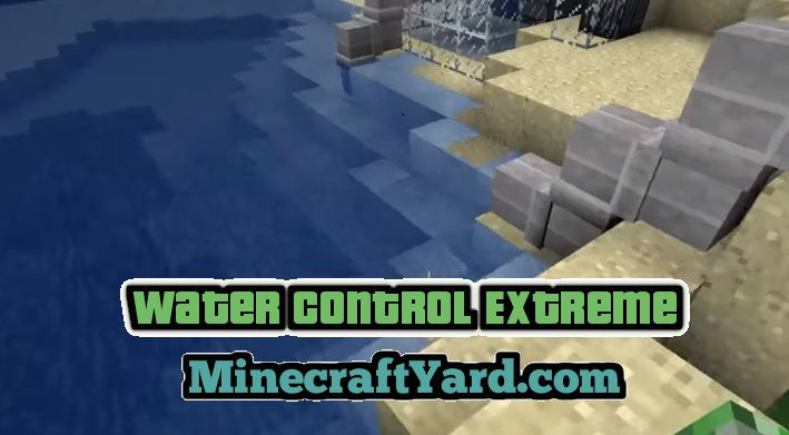 Water Control Extreme 1.14/1.13.2/1.12.2/1.11.2