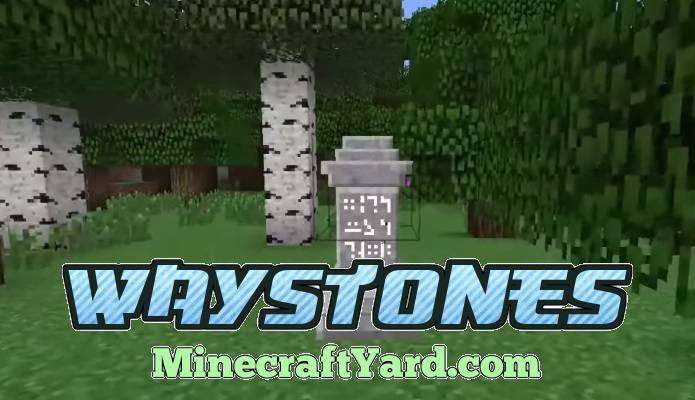 Waystones Mod 1.15.1/1.14.4/1.13.2/1.12.2/1.11.2