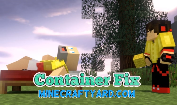 Container Fix Mod 1.16.5/1.15.2