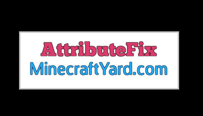AttributeFix 1.15.1/1.14.4/1.13.2