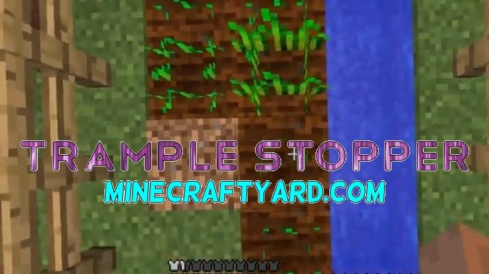 Trample Stopper Mod 1.15.2/1.14.4