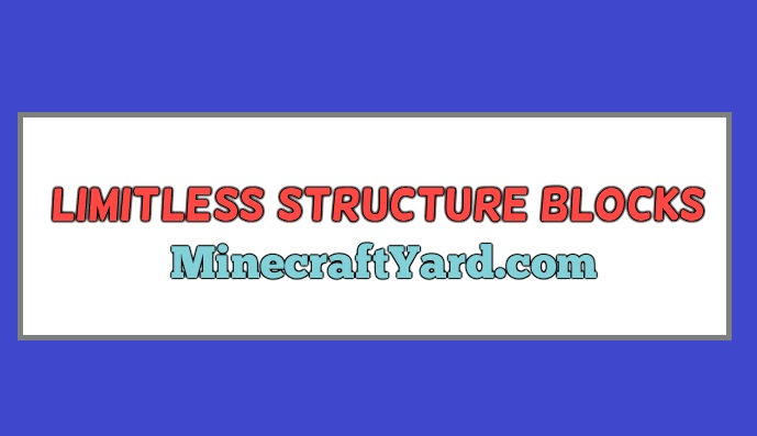 Limitless Structure Blocks 1.14.4/1.13.2
