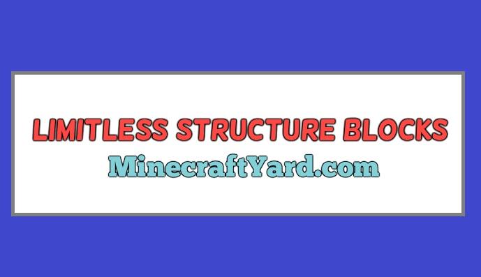 Limitless Structure Blocks 1.16.5/1.15.2